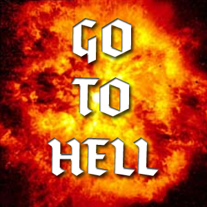 Go To Hell is a celebration of everything that's fucked about this ...: www.homeforthedef.com/gotohell.html